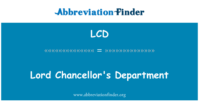 LCD: Lord Chancellor's Department
