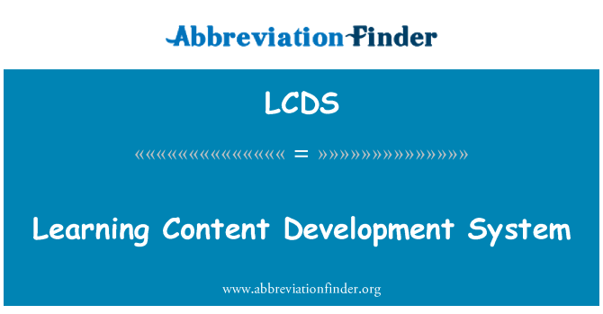LCDS: Sistem pembangunan kandungan pembelajaran