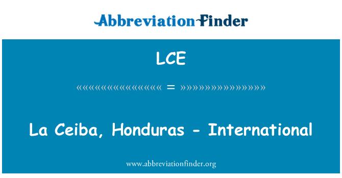 LCE: La Ceiba, Honduras - International