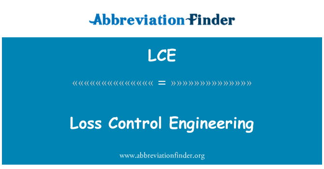 LCE: Loss Control Engineering