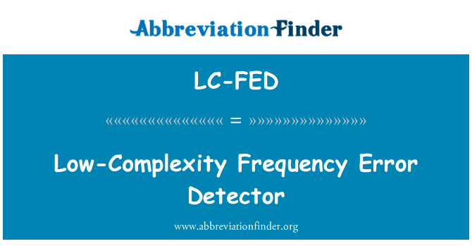 LC-FED: Low-Complexity Frequency Error Detector