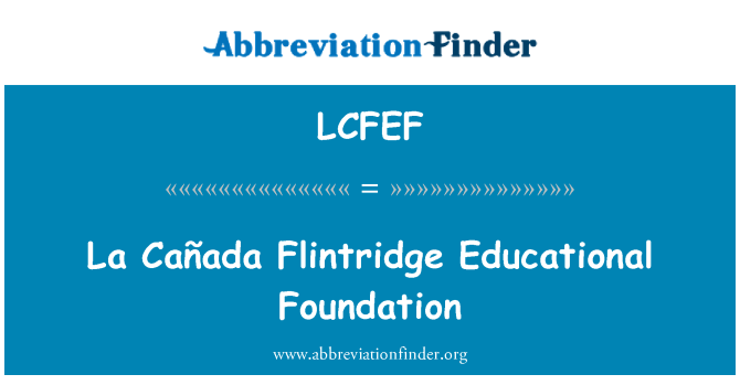 LCFEF: La Cañada Flintridge Educational Foundation