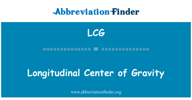 LCG: Longitudinal Center of Gravity