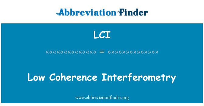 LCI: Low Coherence Interferometry