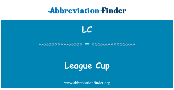 LC: League Cup