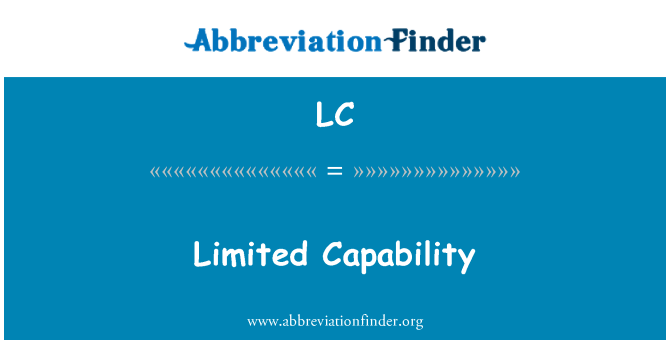 LC: Limited Capability