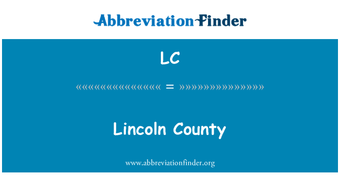LC: Lincoln County