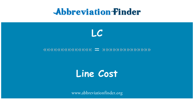 LC: Line Cost