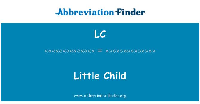 LC: Little Child