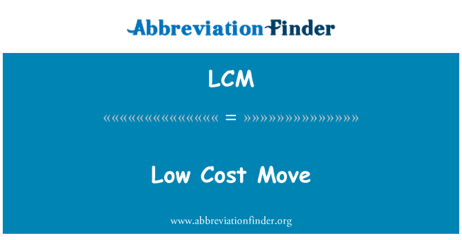 LCM: Low Cost Move