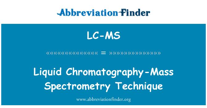 LC-MS: Flüssige Chromatographie-Massenspektrometrie-Verfahren