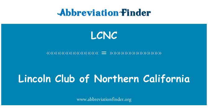 LCNC: Lincoln kulübü Kuzey Kaliforniya