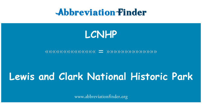 LCNHP: Lewis and Clark National Historic Park