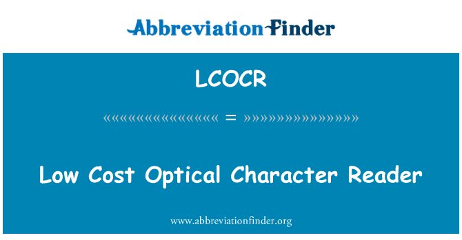 LCOCR: Low Cost Optical Character Reader