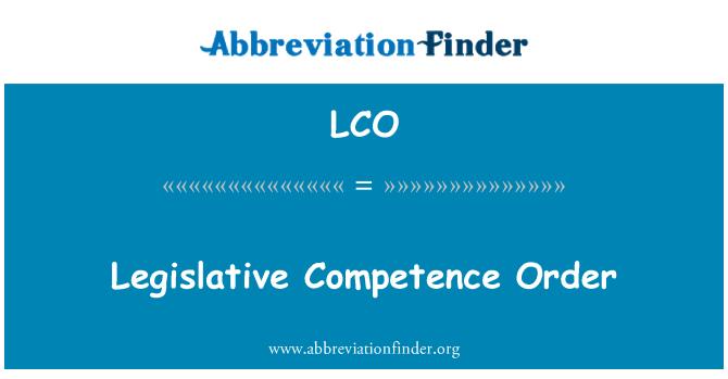 LCO: Legislative Competence Order