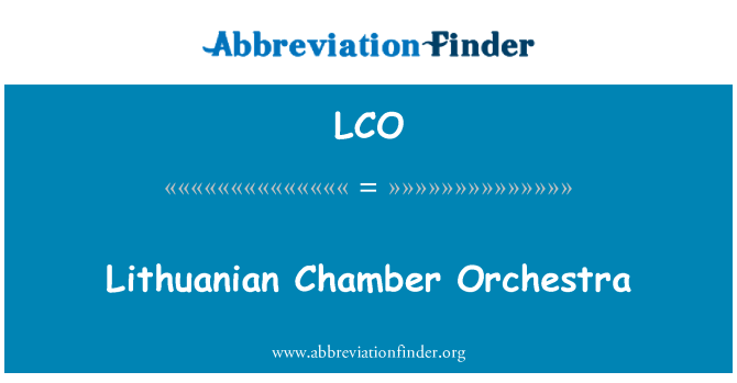 LCO: Lithuanian Chamber Orchestra