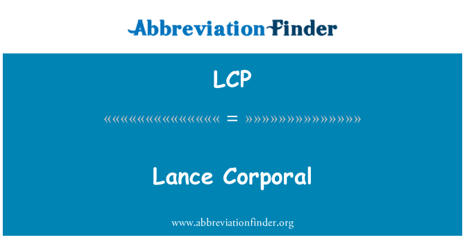 LCP Definition Lance Corporal