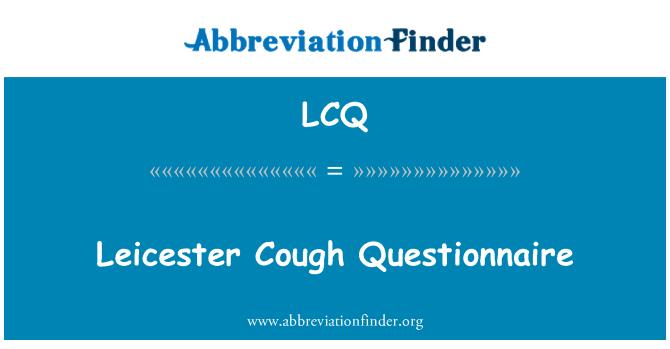 LCQ: Leicester Cough Questionnaire