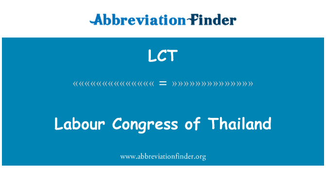 LCT: Labour Congress of Thailand