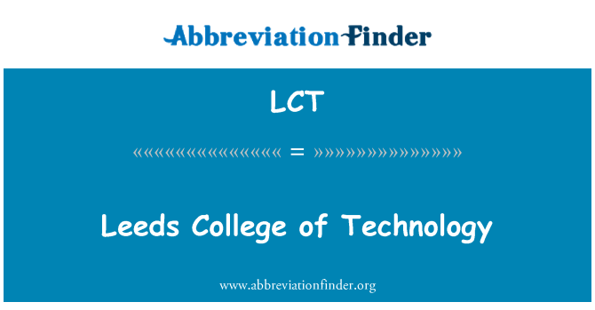 LCT: Leeds College of Technology