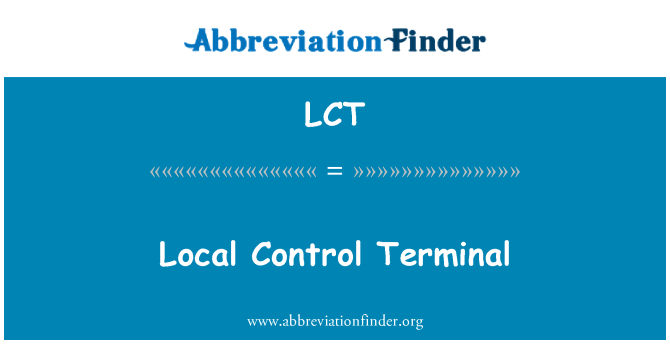 LCT: Local Control Terminal