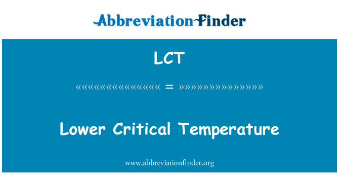 LCT: Lower Critical Temperature