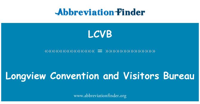 LCVB: Longview Kongre ve Ziyaretçi Bürosu