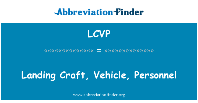 LCVP: Landing Craft, Vehicle, Personnel