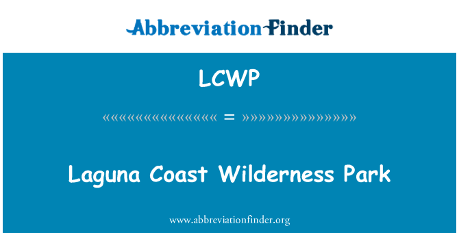 LCWP: Laguna Coast Wilderness Park