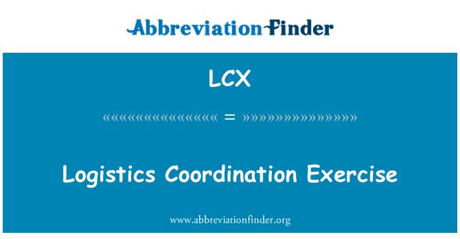LCX: Logistics Coordination Exercise