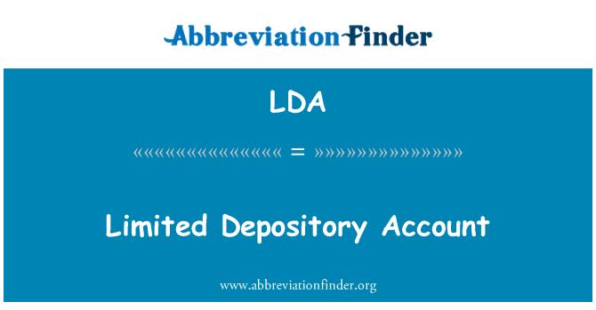LDA: Limited Depository Account