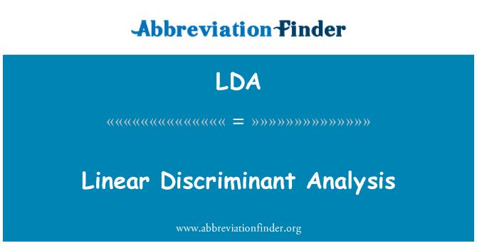 LDA: Linear Discriminant Analysis