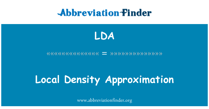 LDA: Local Density Approximation