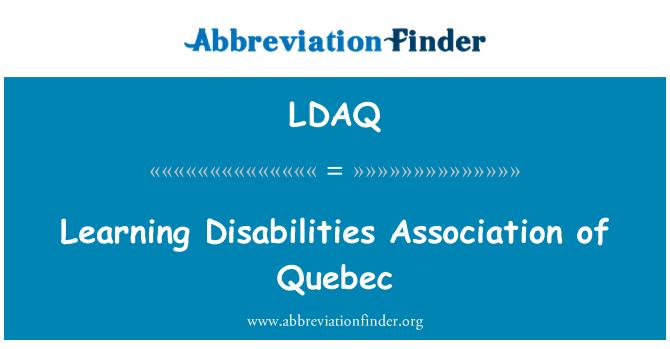 LDAQ: Learning Disabilities Association of Quebec