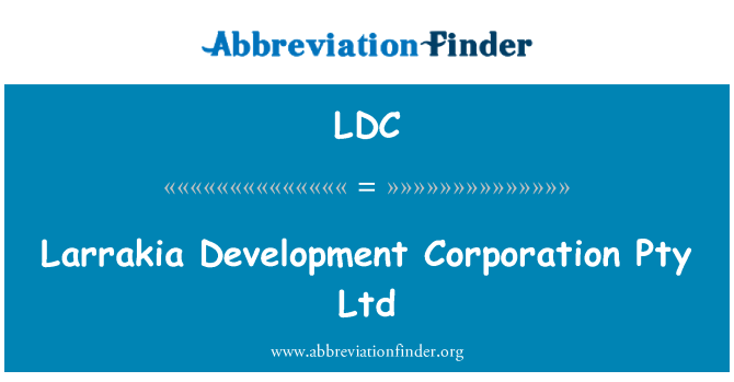 LDC: Larrakia Development Corporation Pty Ltd