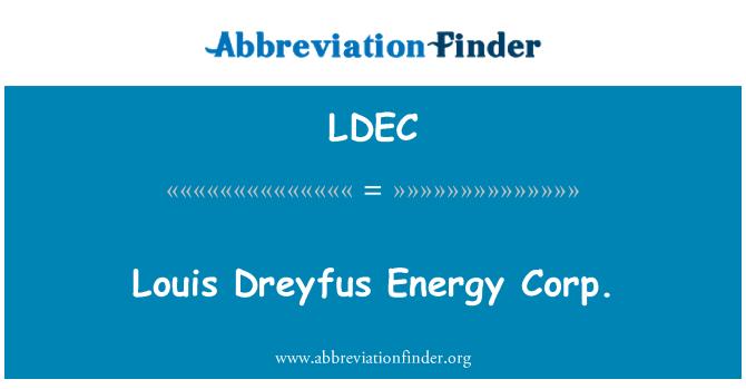 LDEC: Louis Dreyfus enerji A.ş.