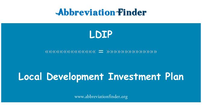 LDIP: Local Development Investment Plan