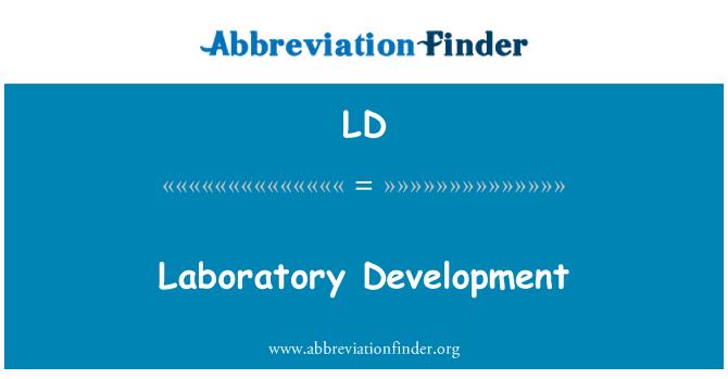 LD: Laboratory Development