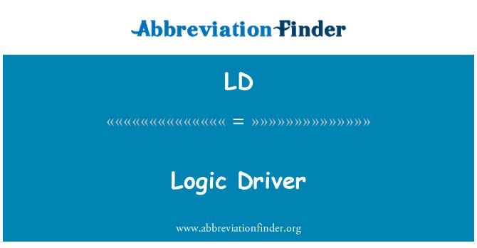LD: Logic Driver