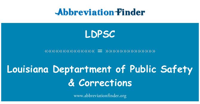 LDPSC: 路易斯安那州 Deptartment 的公共安全与更正