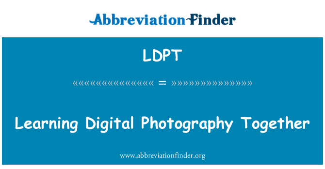 LDPT: Learning Digital Photography Together