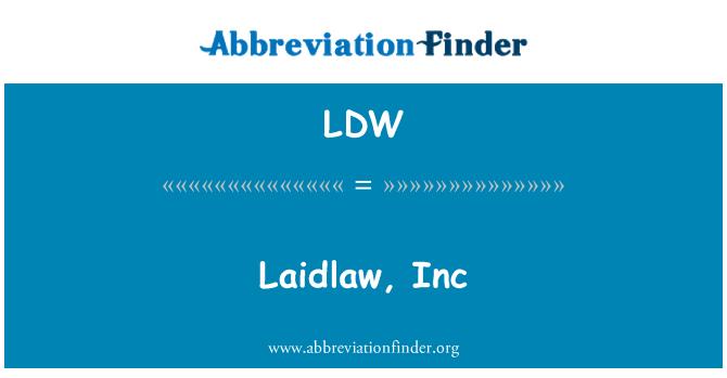 LDW: Laidlaw, Inc