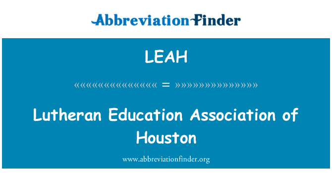 LEAH: Lutheran Education Association of Houston
