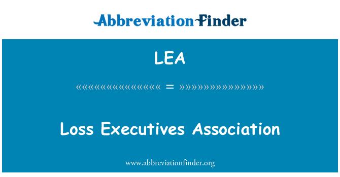 LEA: Loss Executives Association