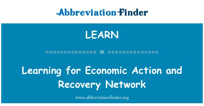 LEARN: Ekonomik eylem ve kurtarma ağı için öğrenme