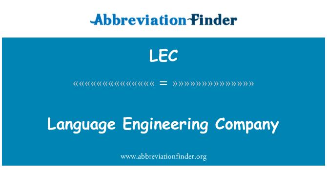 LEC: Language Engineering Company