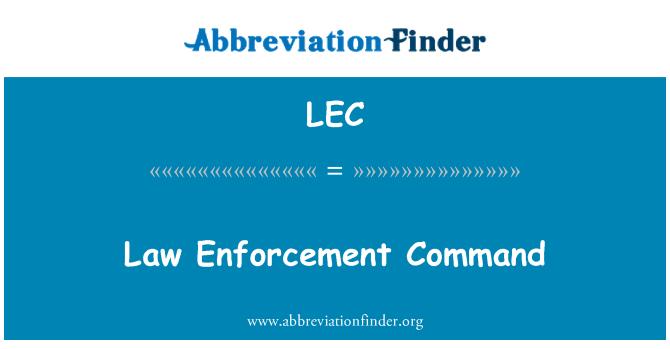 LEC: Law Enforcement Command