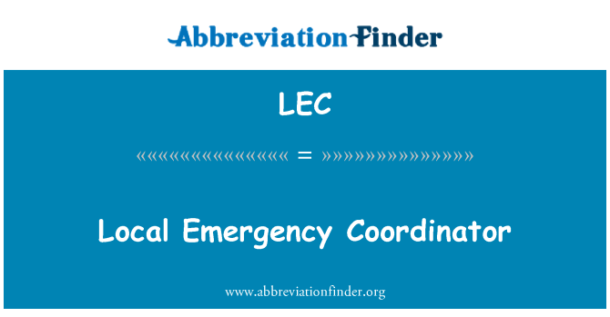 LEC: Local Emergency Coordinator