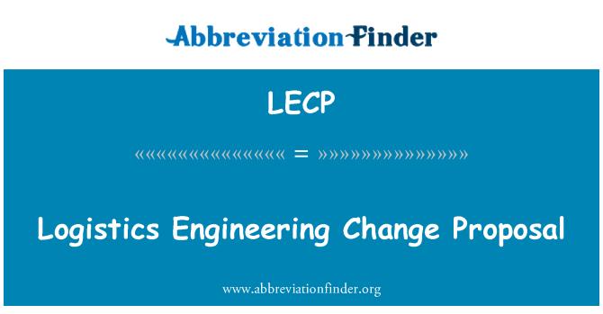 LECP: Lojistik mühendislik değişiklik önerisi