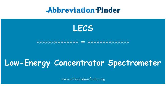 LECS: Düşük enerjili yoğunlaştırıcı Spektrometre